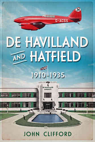 De Havilland and Hatfield: 1910-1935