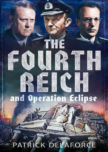 The Fourth Reich and Operation Eclipse