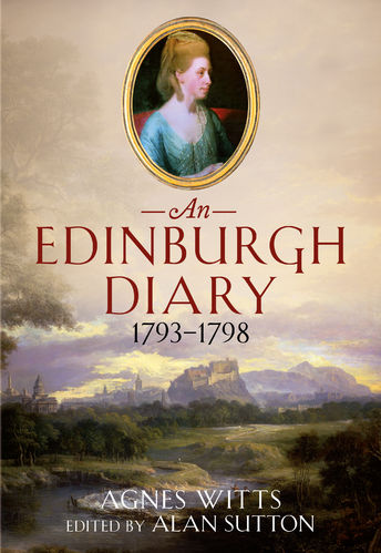 An Edinburgh Diary 1793-1798