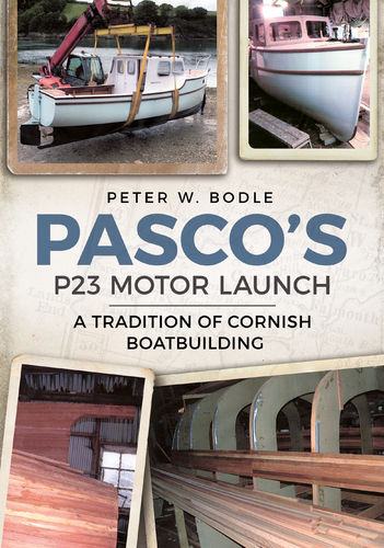 Pasco's P23 Motor Launch: A Tradition of Cornish Boatbuilding
