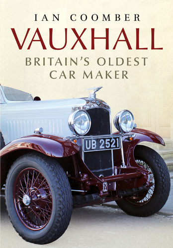 Vauxhall Britain's Oldest Car Maker