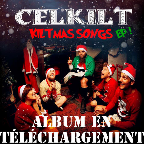 "CELKILT ""Mini KILTMAS EP"" DIGITAL DOWNLOAD mp3 320 kbps"