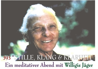 """ STILLE - KLANG & KLARHEIT "" - Willigis Jäger"