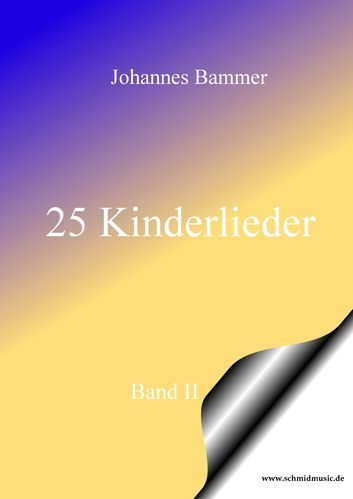 25 Kinderlieder Band II / Download