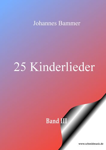 25 Kinderlieder Band III Download