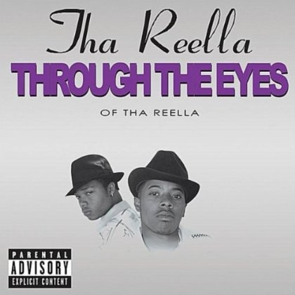 "THA REELLA ""THROUGH THE EYES OF THA REELLA"" (CD)"