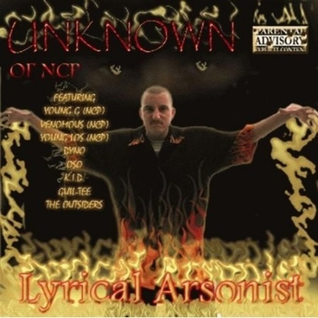"UNKNOWN (OF NCP) ""LYRICAL ARSONIST"" (CD)"
