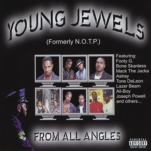 "YOUNG JEWELS (FORMERLY N.O.T.P.) ""FROM ALL ANGLES"" (NEW CD)"