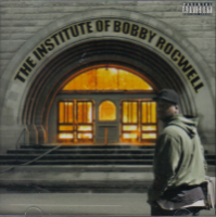 "BOBBY ROCWELL ""THE INSTITUE OF BOBBY ROCWELL"" (CD)"