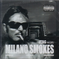 "JTAG PRESENTS ""MILANO SMOKES"" (CD)"