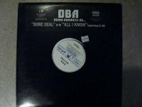 "D.B.A. ""DONE DEAL / ALL I KNOW"" (12INCH)"