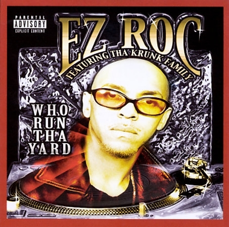 "EZ ROC ""WHO RUN THA YARD"" (USED CD)"