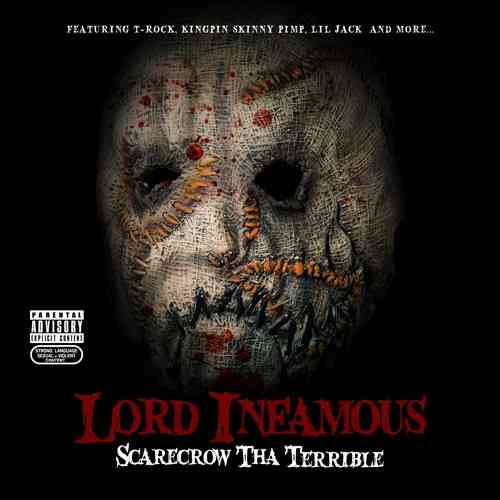 "LORD INFAMOUS ""SCARECROW THA TERRIBLE"" (NEW CD)"