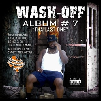 "WASH-OFF (FROM THE SPC) ""ALBUM # 7: THA LAST ONE"" (CD)"