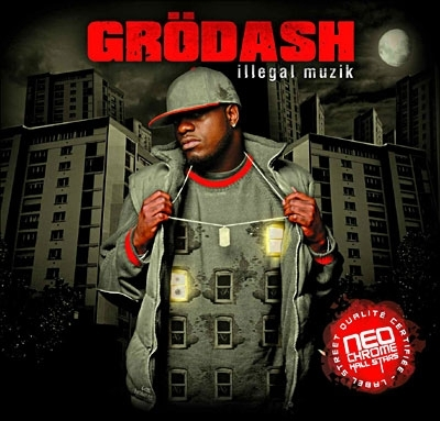 "GRÖDASH ""ILLEGAL MUZIK"" (CD)"