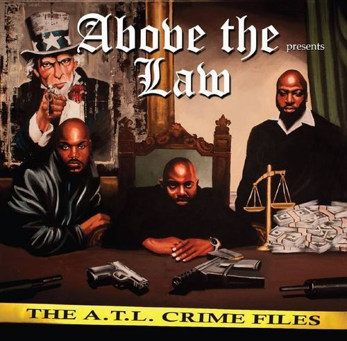 "ABOVE THE LAW PRESENTS ""THE A.T.L. CRIME FILES"" (NEW CD)"