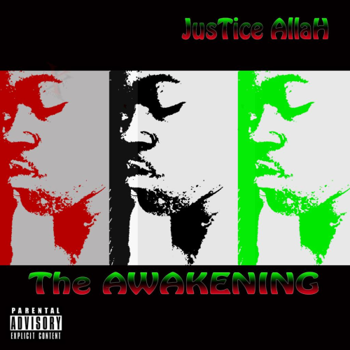 "JUSTICE ALLAH ""THE AWAKENING"" (NEW CD)"