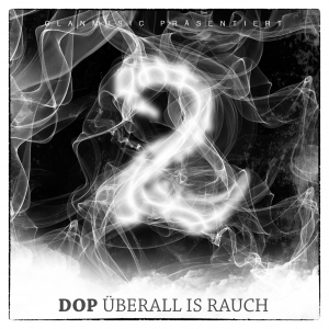 "DOP ""ÜBERALL IS RAUCH 2"" (NEW CD)"