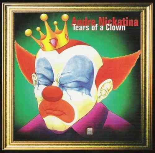 "ANDRE NICKATINA ""TEARS OF A CLOWN"" (USED CD)"