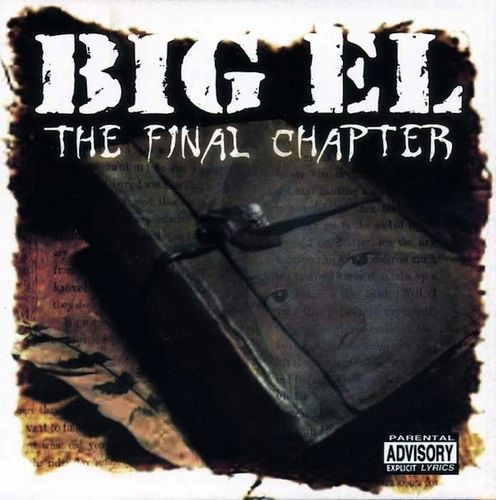 "BIG EL ""THE FINAL CHAPTER"" (USED CD)"