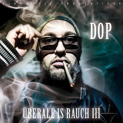 "DOP ""ÜBERALL IS RAUCH III"" (NEW CD)"
