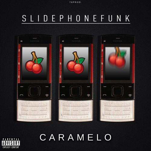 "CARAMELO ""SLIDEPHONEFUNK"" (FREE DOWNLOAD)"