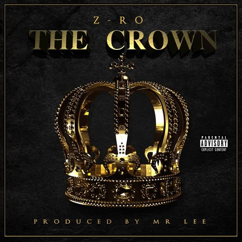 "Z-RO ""THE CROWN"" (USED CD)"