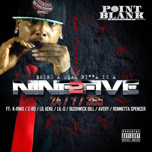 "POINT BLANK ""NINE2FIVE 24/7/365"" (NEW CD)"