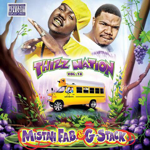 "MISTAH F.A.B. & G-STACK ""THIZZ NATION VOL. 18"" (USED CD)"