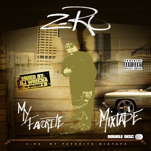 "Z-RO ""MY FAVORITE MIXTAPE"" (USED 2-CD)"
