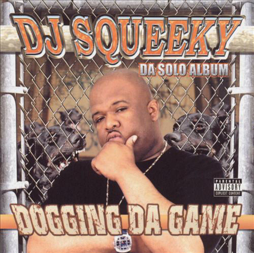 "DJ SQUEEKY ""DOGGING DA GAME"" (USED CD)"