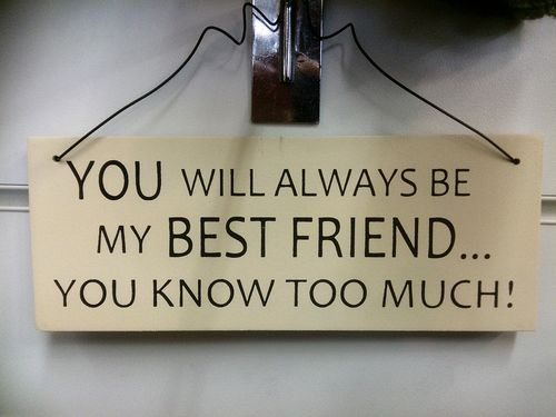 You will always be my Best Friend...