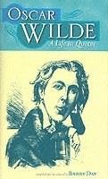 Oscar Wilde - A Life in Quotes