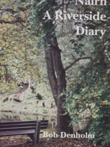 Nairn A Riverside Diary