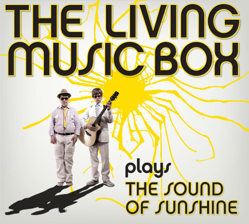 THE LIVING MUSIC BOX: The Sound Of Sunshine