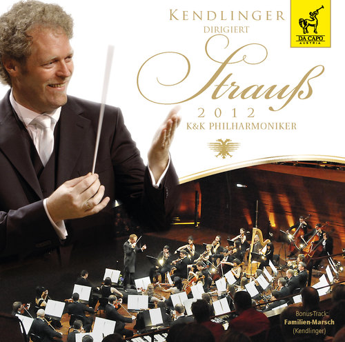 Kendlinger conducts Strauss 2012