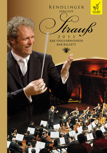 DVD Kendlinger conducts Strauss 2011