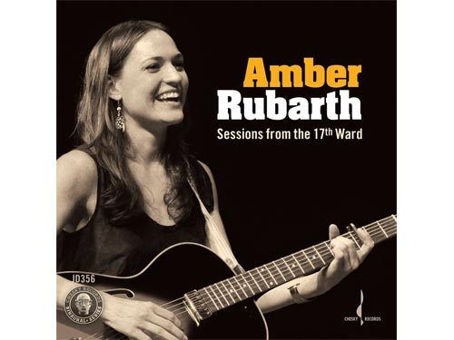 AMBER RUBARTH - Sessions From The 17th Ward / CD