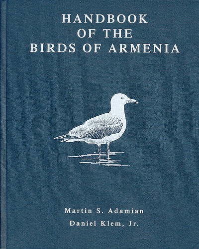 Adamian, Klem: Handbook of the Birds of Armenia