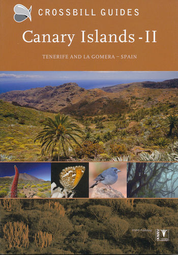 Hilbers, Woutersen: The Nature Guide to the Canary Islands, Volume 2 - Tenerife and La Gomera