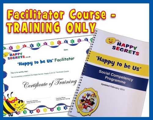 'Happy to be Us' - Facilitator Training ONLY - Social Skills Nurture Group Programme - No Resources