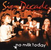 Sin Decade - Berlin - no milk today | CD