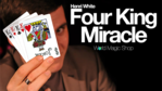 Four King Miracle by Henri White + Onlinevideo (Englisch)