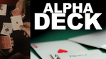 Alpha Deck by Richard Sanders + Onlinevideo (Englisch)
