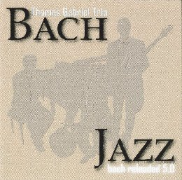 Bach Jazz Reloaded 5.0 - CD