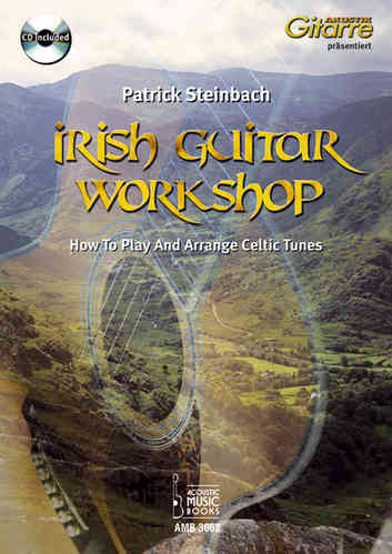 Steinbach, Patrick - Irish Guitar Workshop. How to Play And Arrange Celtic Tunes