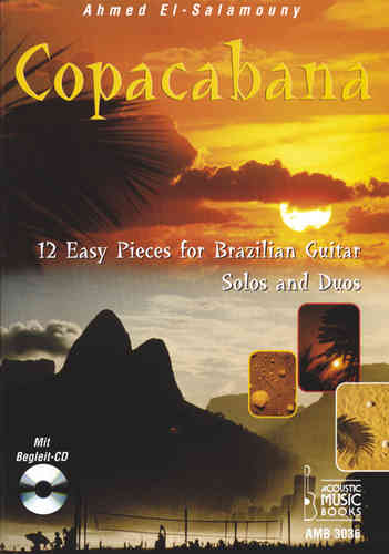 El-Salamouny, Ahmed - Copacabana. 12 Easy Pieces for Brazilian Guitar. Solos and Duos