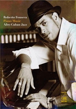 Fonseca, Roberto - Piano Music. Afro-Cuban Jazz