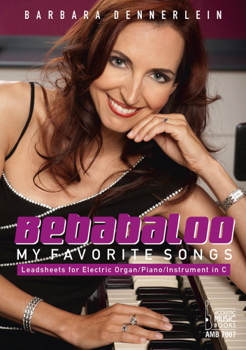 Dennerlein, Barbara - Bebabaloo. My Favorite Songs.