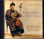 Ya. Munkhzaya: Divine Melodies of Morin Khuur (CD)